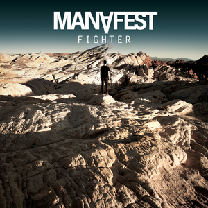 Manafest – Fighter