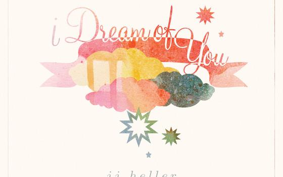 JJ Heller – I Dream of You