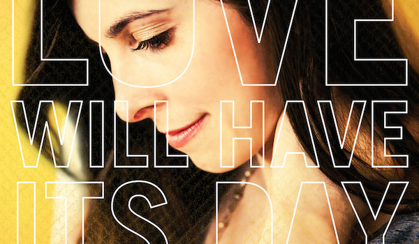 Laura Hackett Park – Love Will Have It's Day