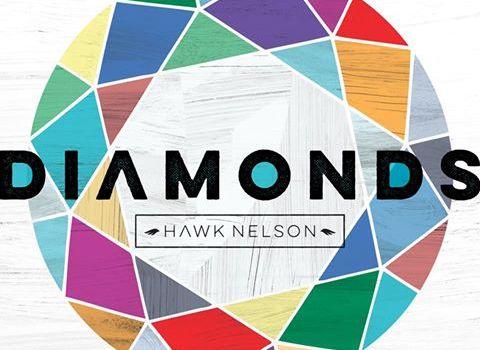 Hawk Nelson – Diamonds