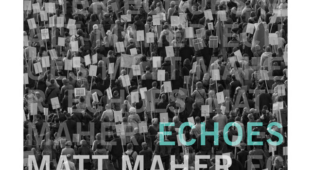 Matt Maher – Echoes